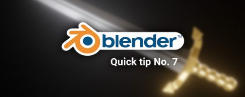 Blender (not a really) quick tip No. 7